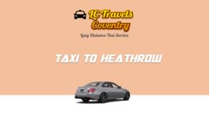 Taxi to Heathrow Terminal 5